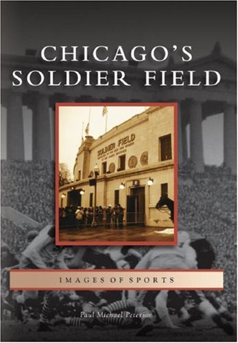 Chicago's Soldier Field (IL) (Images of Sports)