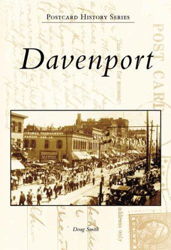 9780738551579: Davenport (Postcard History: Iowa)
