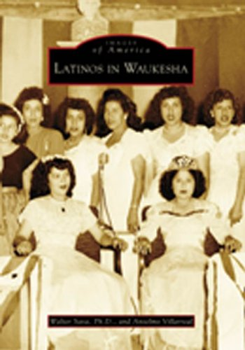 9780738551661: Latinos in Waukesha (WI) (Images of America)