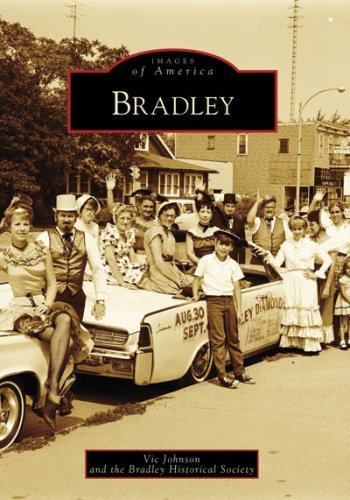 9780738551739: Bradley (Images of America: Illinois)