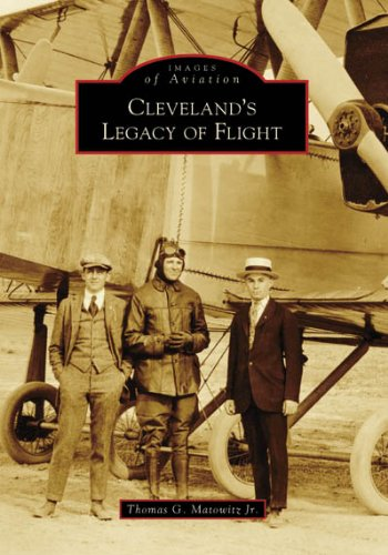 9780738551777: Cleveland's Legacy of Flight (Images of Aviation)
