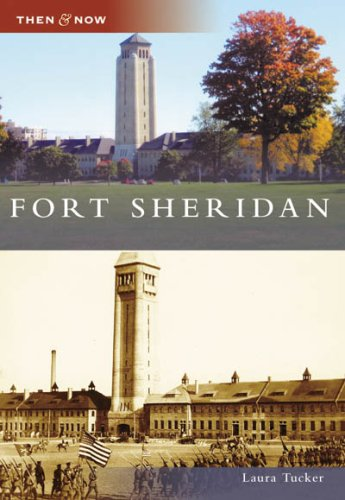 9780738551913: Fort Sheridan (Then and Now: Illinois)