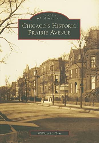 9780738552125: Chicago's Historic Prairie Avenue (Images of America Series)