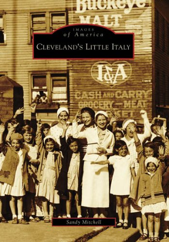 9780738552132: Cleveland's Little Italy (Images of America: Ohio)