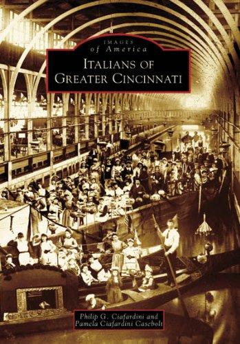 9780738552149: Italians of Greater Cincinnati (Images of America: Ohio)