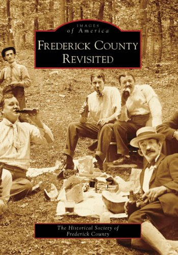 9780738552583: Frederick County Revisited (MD) (Images of America)