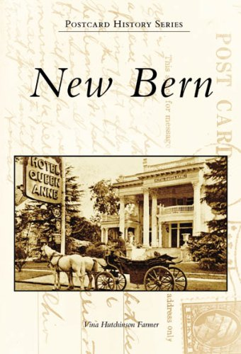 9780738552729: New Bern (Postcard History: North Carolina)