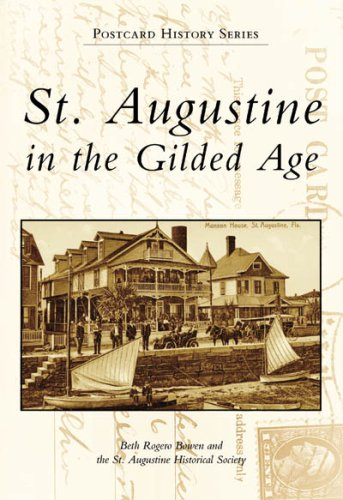 9780738553429: St. Augustine in the Gilded Age (Postcard History)