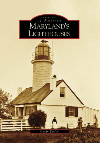 9780738553450: Maryland's Lighthouses (Images of America: Maryland)