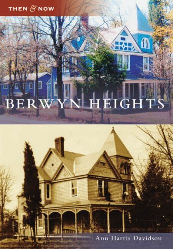 9780738553672: Berwyn Heights (Then and Now: Maryland)