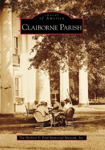 9780738554129: Claiborne Parish (Images of America: Louisiana)