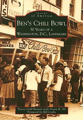 Ben's Chili Bowl: 50 Years of a: Ali, Nizam B.,
