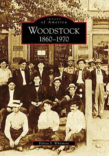 9780738554259: Woodstock: 1860-1970 (Images of America)