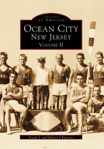 Ocean City, New Jersey: Volume II (Images of America): Frank J. Esposito