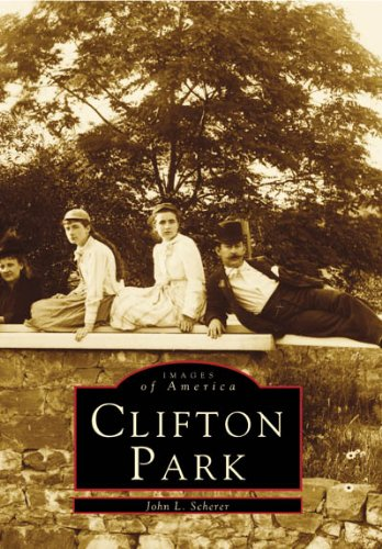 9780738554617: Clifton Park (Images of America)