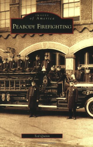 Peabody Firefighting: Quinn, Ted