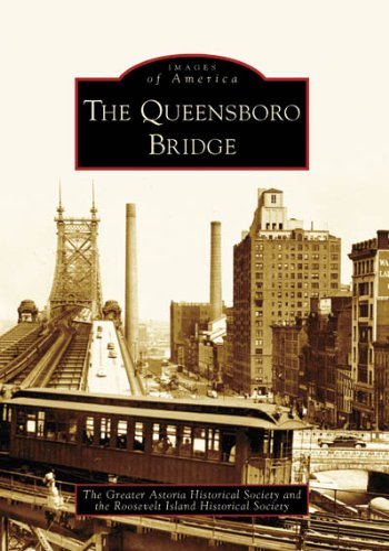 9780738554884: The Queensboro Bridge (Images of America: New York)