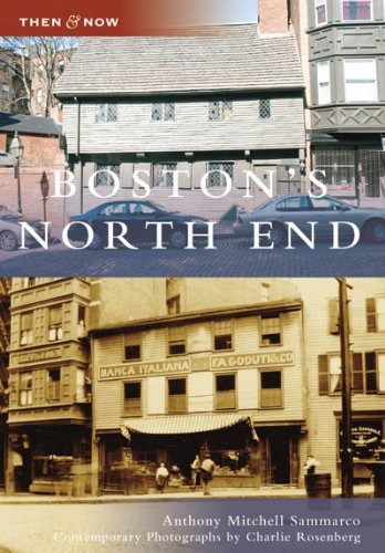 9780738555034: Boston's North End (MA) (Then and Now)