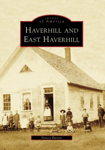 9780738555041: Haverhill and East Haverhill (Images of America: New Hampshire)