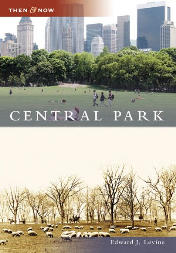9780738555072: Central Park (Then and Now: New York)