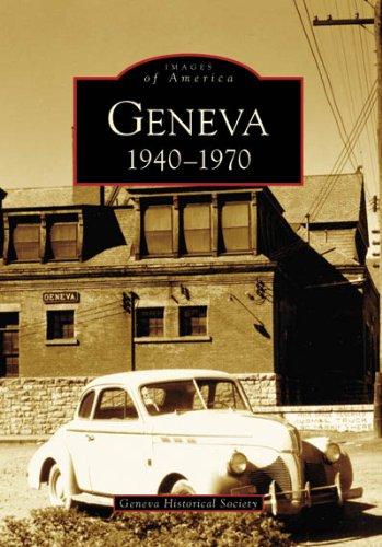 9780738555126: Geneva: 1940-1970 (Images of America)