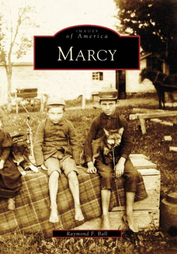 Marcy (Images of America: New York): Raymond F. Ball