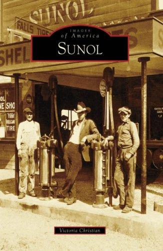 9780738555546: Sunol (Images of America: California)