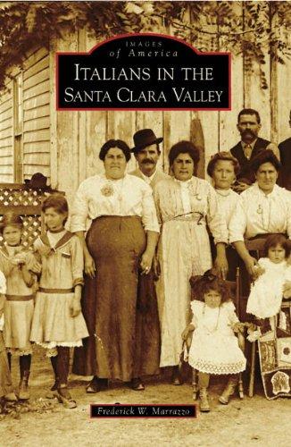 9780738555621: Italians in the Santa Clara Valley (CA) (Images of America)