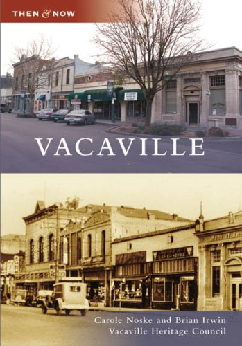 9780738555638: Vacaville (CA) (Then and Now)