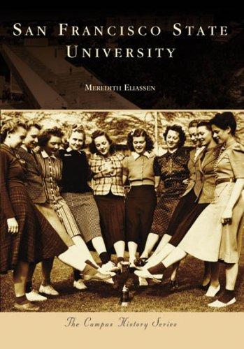9780738555669: San Francisco State University (CA) (Campus History Series)