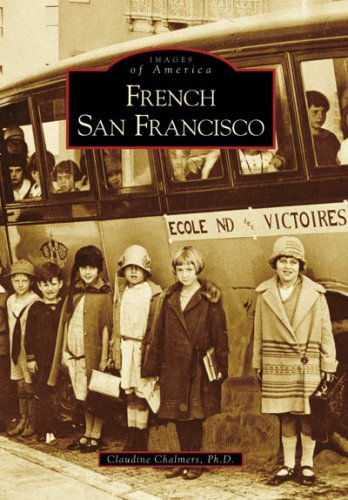 9780738555843: French San Francisco (CA) (Images of America)
