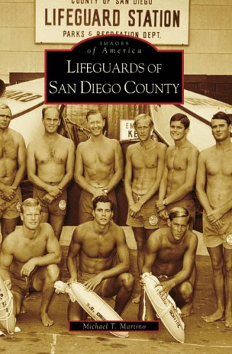 9780738555867: Lifeguards of San Diego County (CA) (Images of America)