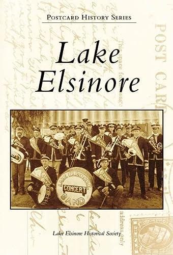 Lake Elsinore (Postcard History: California): Lake Elsinore Historical