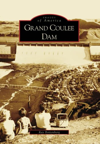 9780738556123: Grand Coulee Dam (Images of America: Washington)