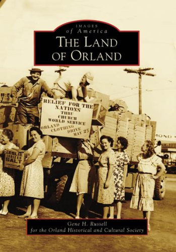 9780738556178: The Land of Orland (Images of America: California)