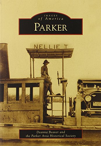 9780738556383: Parker (AZ) (Images of America)