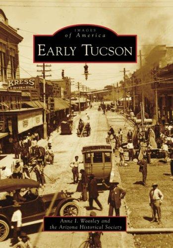9780738556468: Early Tucson (AZ) (Images of America)