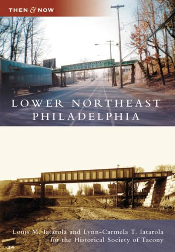 9780738556628: Lower Northeast Philadelphia (Then and Now)