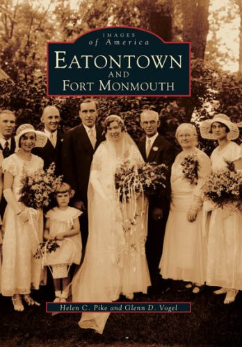 9780738556970: Eatontown and Fort Monmouth (NJ) (Images of America)