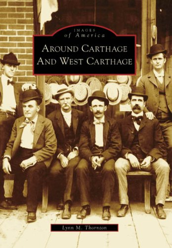 9780738557243: Around Carthage and West Carthage (Images of America)