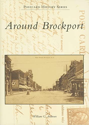 9780738557342: Around Brockport (Postcard History: New York)