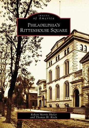 9780738557434: Philadelphia's Rittenhouse Square (Images of America)