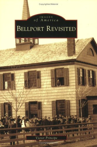9780738557465: Bellport Revisted (Images of America: New York)