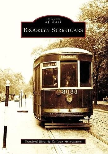 9780738557618: Brooklyn Streetcars (Images of Rail: New York)