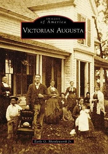 9780738557748: Victorian Augusta (Images of America: Maine)