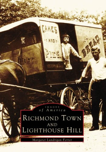 RICHMOND TOWN AND LIGHTHOUSE HILL (NY) (Images of America: Lundrigan Ferrer, Margaret