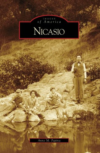 9780738558028: Nicasio (Images of America: California)