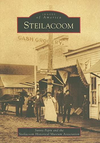 9780738558202: Steilacoom (Images of America: Washington)