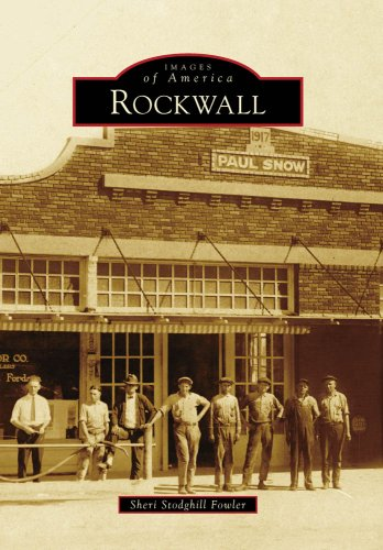 9780738558585: Rockwall, TX (IMG) (Images of America)