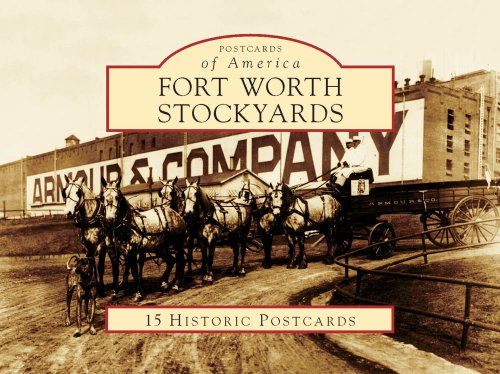 Fort Worth Stockyards (Postcards of America: Texas) (0738558745) by JNell L. Pate